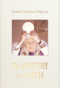 "Father T. Dajczer ""The Mystery of Faith"" - po angielsku"