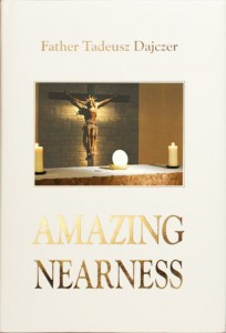 "Father T. Dajczer ""Amazing Nearness"" - po angielsku"